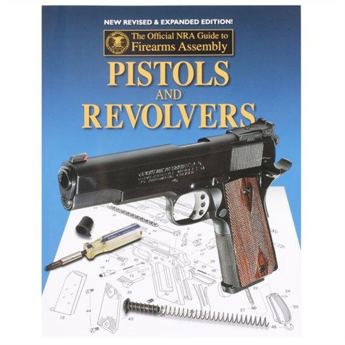 NRA Guide to Pistols and Revolvers