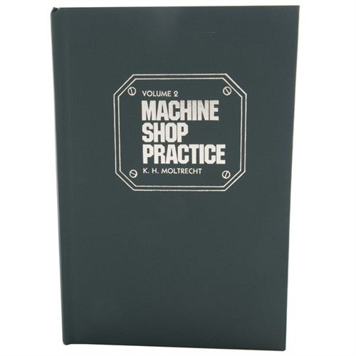 Machine Shop Practice-Volume II-2nd Edition