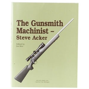 The Gunsmith Machinist-Volume I